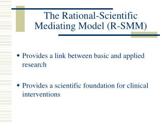 The Rational-Scientific Mediating Model (R-SMM)