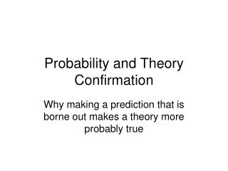 Probability and Theory Confirmation