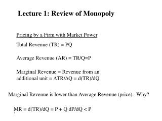 Lecture 1: Review of Monopoly