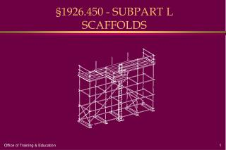 §1926.450 - SUBPART L SCAFFOLDS