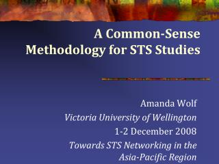 A Common-Sense Methodology for STS Studies