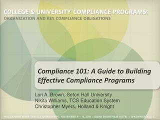 Compliance 101: A Guide to Building   Effective Compliance Programs