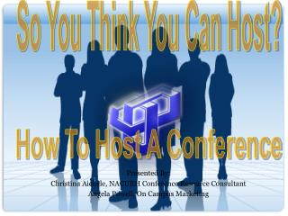 Presented By: Christina Aichele, NACURH Conference Resource Consultant