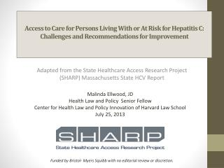 Adapted from the State Healthcare Access Research Project (SHARP) Massachusetts State HCV Report