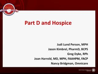 Part D and Hospice