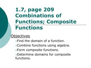 1.7, page 209 Combinations of Functions; Composite Functions