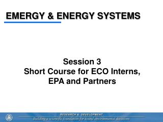EMERGY & ENERGY SYSTEMS