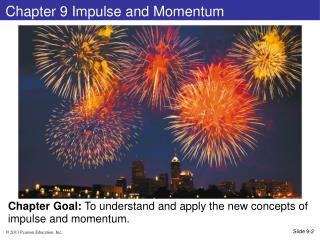 Chapter 9 Impulse and Momentum
