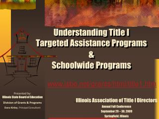 Understanding Title  I Targeted Assistance Programs  & Schoolwide  Programs