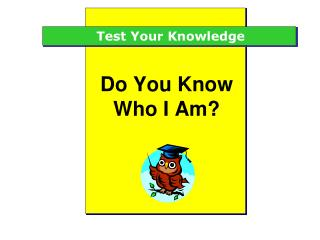 Do You Know Who I Am?