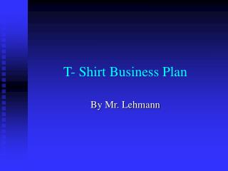 T- Shirt Business Plan