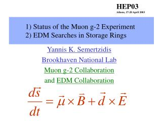 1) Status of the Muon g-2 Experiment 2) EDM Searches in Storage Rings
