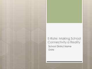 E-Rate: Making School Connectivity a Reality