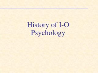 History of I-O Psychology
