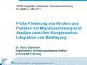 Fr he F rderung von Kindern aus Familien mit Migrationshintergrund: Ans tze zwischen Kompensation, Integration und Bef h