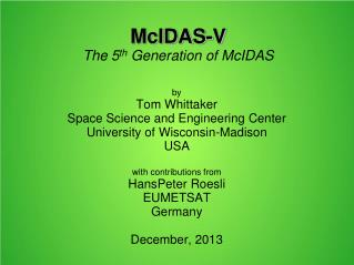 McIDAS-V The 5 th  Generation of McIDAS
