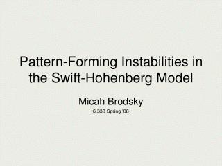 Pattern-Forming Instabilities in the Swift-Hohenberg Model