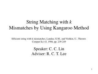 Speaker: C. C. Lin Adviser: R. C. T. Lee