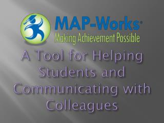 A Tool for Helping Students and Communicating with Colleagues