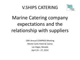 V.SHIPS  CATERING