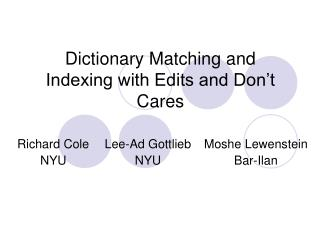Dictionary Matching and Indexing with Edits and Don't Cares