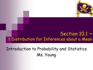 Section 10.1 ~  t  Distribution for Inferences about a Mean