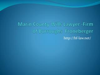 Wills Lawyer Marin County