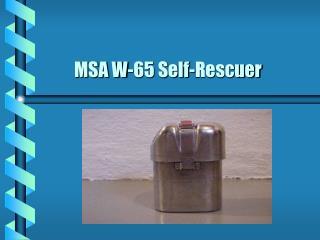 MSA W-65 Self-Rescuer