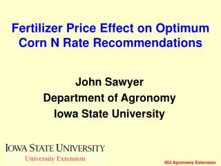 Fertilizer Price Effect on Optimum Corn N Rate Recommendations