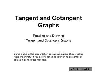 Tangent and Cotangent Graphs