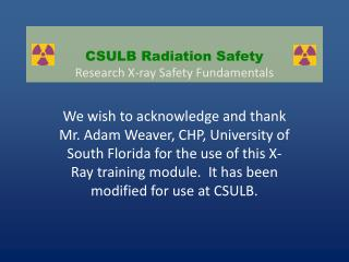 CSULB Radiation Safety Research X-ray Safety Fundamentals