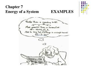 Chapter 7 Energy of a System		EXAMPLES