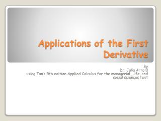 Applications  of the First Derivative