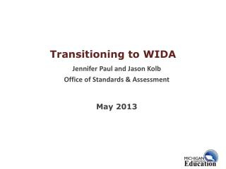 Transitioning to WIDA