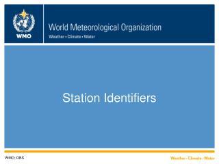 Station Identifiers