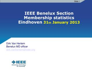 IEEE Benelux Section Membership statistics Eindhoven  31 th  January 2013
