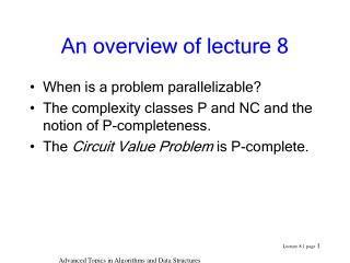 An overview of lecture 8