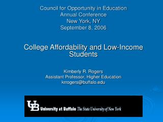 Council for Opportunity in Education Annual Conference New York, NY September 8, 2006