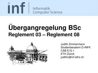 Übergangregelung BSc Reglement 03 – Reglement 08