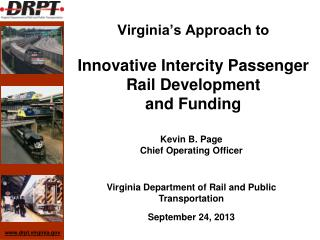 Virginia�s Approach to Innovative Intercity Passenger Rail Development and Funding