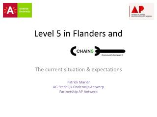 Level 5 in  Flanders and