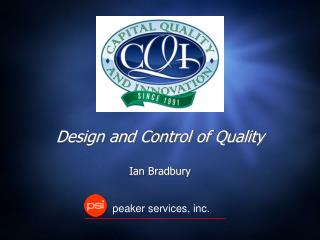 Design and Control of Quality