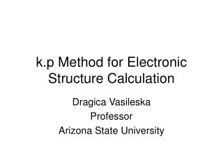 k.p Method for Electronic Structure Calculation