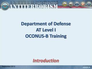 Department of Defense AT Level I  OCONUS-B Training Introduction