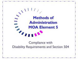 Methods of Administration MOA Element 5