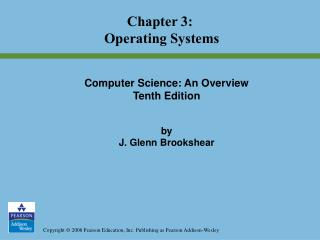 Chapter 3:  Operating Systems