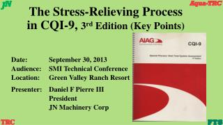 The Stress-Relieving Process  in CQI-9,  3 rd  Edition (Key Points)