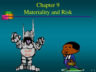 Chapter 9 Materiality and Risk