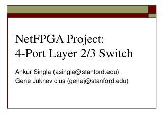 NetFPGA Project: 4-Port Layer 2/3 Switch