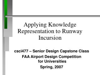 Applying Knowledge Representation to Runway Incursion